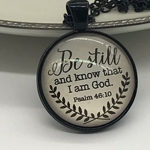 Be Still And Know I Am Your God Necklace